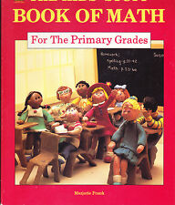 The Kids' Stuff: Book of Math for the Primary Grades Reproducibles