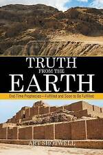 Truth from the Earth: End-Time Prophecies—Fulfilled and Soon to Be-ExLibrary