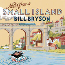 BILL BRYSON NOTES FROM A SMALL ISLAND AUDIOBOOK 5 CD READ BY THE AUTHOR 5 DISCS