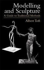 Dover Art Instruction: Modelling and Sculpture : A Guide to Traditional...