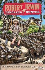 Armoured Defence (Robert Irwin Dinosaur Hunter)