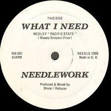 NEEDLEWORK - What I Need (Medley Pacific State) 1989 Needlework  NW001 - Uk