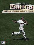 Lejos de casa: Jugadores de beisbol latinos en los Estados Unidos (Spa-ExLibrary