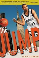 The Jump: Sebastian Telfair and the High Stakes Business of High School Ball, Ia