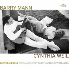 Glitter And Gold: Words And Music By Barry Mann And Cynthia Weil (CDCHD 1212)