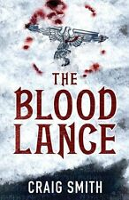 CRAIG SMITH ___ THE BLOOD LANCE  ___ BRAND NEW  ___ UK FREEPOST