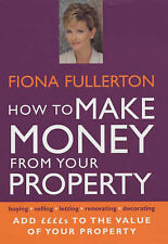 How to Make Money from Your Property: Add ����s to the Value of Your Property,AC