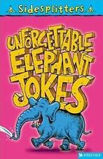 Unforgettable Elephant Jokes (Sidesplitters) by Hurt-Newton, Tania