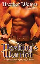 Destiny's Warrior Heather Waters PB new