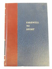 Paul Gallico FAREWELL TO SPORT Sports Classics Holtzman Press SIGNED
