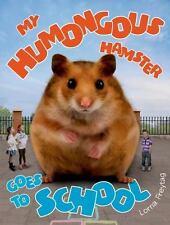 My Humongous Hamster Goes to School-ExLibrary