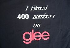Glee Black T Shirt I Filmed 400 Numbers On TV Show Crew Short Sleeve Cotton Gift