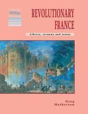 Revolutionary France: Liberty, Tyranny and Terror (Cambridge History-ExLibrary