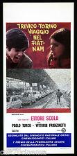 TREVICO TORINO... VIAGGIO NEL FIAT-NAM LOCANDINA FILM FIAT 500 ETTORE SCOLA 1973
