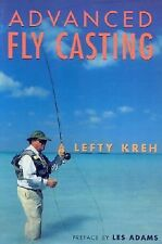 ADVANCED FLY CASTING by Lefty Kreh Fishing Methods techniques roll reach cast