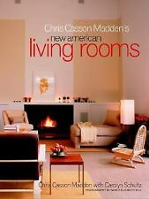 Chris Casson Madden's New American Living Rooms, Madden, Chris Casson, Good Cond