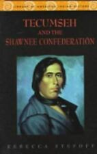 Tecumseh and the Shawnee Confederation (Library of American Indian His-ExLibrary