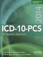 ICD-10-PCs: an Applied Approach by Lynn M. Kuehn and Therese M. Jorwic (2013,...