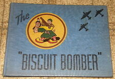 The Biscuit Bomber 57th Troop Carrrier Squadron Book