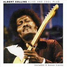 NEW Alive And Cool Plus * by Albert Collins CD (CD) Free P&H