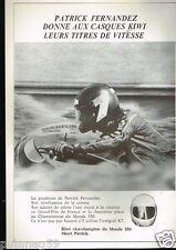 Publicité advertising 1979 Le Casque Moto Kiwi avec Patrick Fernandez