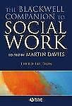 The Blackwell Companion to Social Work (2007, Paperback, Revised)