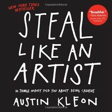Steal Like an Artist by Austin Kleon (Paperback) New Free Shipping.....160 pages