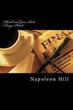 Think and Grow Rich (Large Print) by Napoleon Hill (2013, Paperback, Large Type)