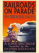 New York City World's Fair 1939 Railroads on Parade Travel Advertisement Poster