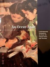 An Ocean Apart: Contemporary Vietnamese Art