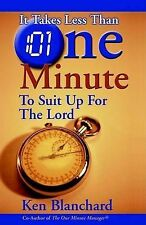 It Takes Less Than One Minute to Suit Up for the Lord by Ken Blanchard...