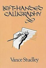 Lettering Calligraphy Typography Left-Handed Calligraphy Vance Studley Paperback