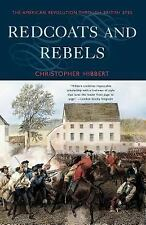 Redcoats and Rebels : The American Revolution Through British Eyes by...