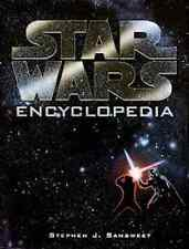 Star Wars Encyclopedia by Stephen J. Sansweet (1998, Hardcover) - 1st Edition