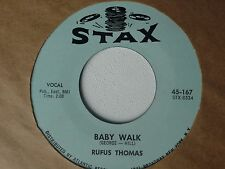 NOS MINT 45- RUFUS THOMAS-BABY WALK/ LITTLE SALLY WALKER  STAX 45-167
