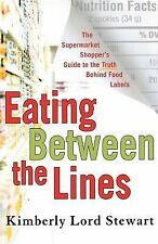 NEW Eating Between The Lines Shopper's Guide to Food Labels Kimberly Stewart