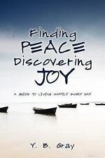 Finding Peace Discovering Joy