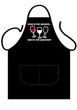 "MENS,WOMENS,UNISEX,BLACK PRINTED NOVELTY APRON ""WINE IS THE ANSWER"" AS ADULT"