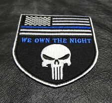 POLICE BLUE LINE PUNISHER US FLAG  WE OWN THE NIGHT IRON ON POLICE  PATCH