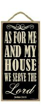 """AS FOR ME & MY HOUSE, WE WILL SERVE LORD Primitive Wood Hanging Sign 5"""" x 10"""""""