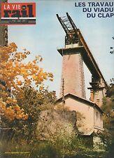 la vie du rail N°1566 du 7 novembre 1976 travaux du viaduc du claps