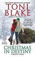 Destiny: Christmas in Destiny : A Destiny Novel by Toni Blake (2016, Paperback)