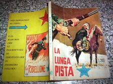 PICCOLO RANGER N.45 ORIGINALE 1°EDIZIONE TIPO TEX ZAGOR MARK ARALDO FORD ZENITH