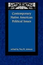 Contemporary Native American Political Issues (Contemporary Native American Com
