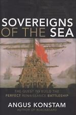 Sovereigns of the Sea: The Quest to Build the Perfect Renaissance Battleship by