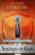 Soldiers of God : A Bible Study Guide for Spiritual Warfare by Matthew Dobson...