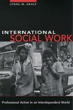 International Social Work: Professional Action in an Interdependent World by He