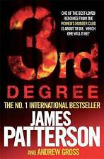 3rd Degree by James Patterson, Andrew Gross (Paperback, 2009) New Book