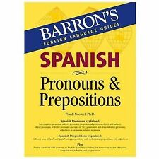 Spanish Pronouns and Prepositions Barron's Foreign Language Guides)