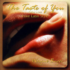NEW - The Taste of You (Sabor a Mi) - Love Latin Style by Wayne Boyer